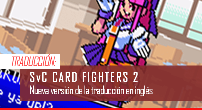 Traduccion al ingles de Card Fighters 2